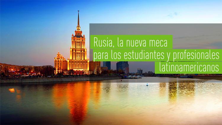 Camino a Rusia: Latinoamericanos revelan el secreto para vivir en el país más grande del mundo