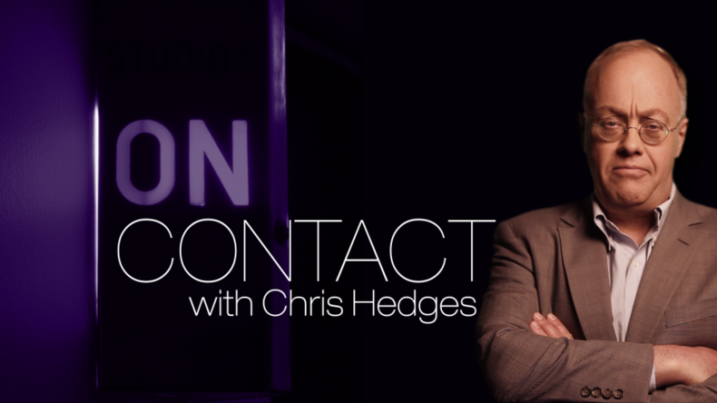 On Contact with Chris Hedges