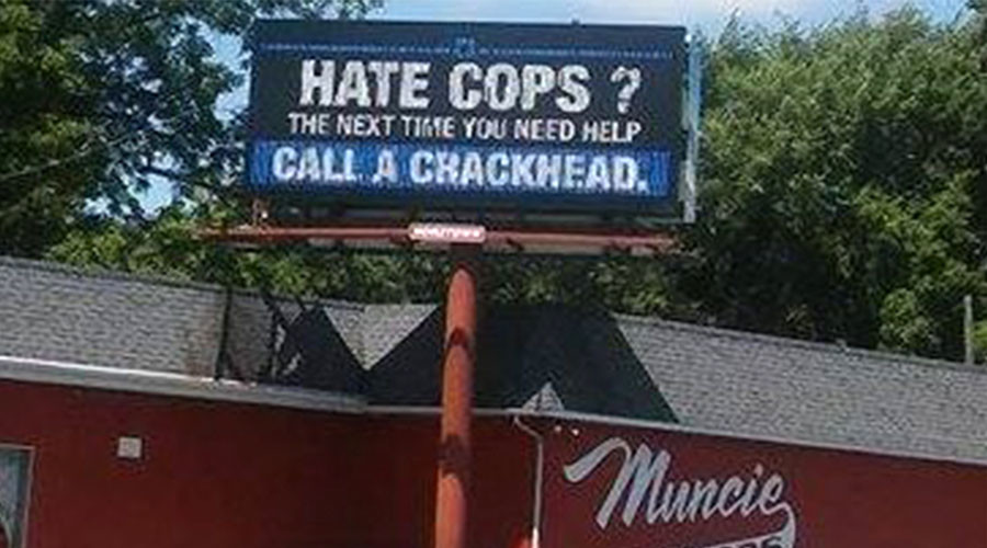 'Hate cops?': Billboard advising 'call a crackhead' provokes outrage