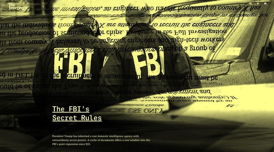 FBI 'secret rules' revealed: Massive trove of documents unmask agency's shady tactics