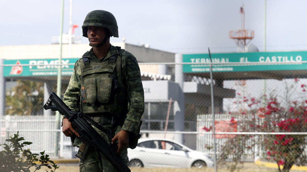 Mexico deploys ARMY to secure oil facilities & stop nationwide fuel theft