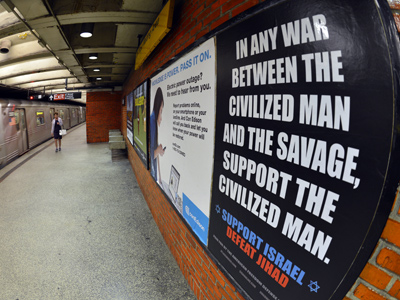 "An ad in New York Subway saying""In any war between the civilized man and the savage, support the civilized man. Support Israel. Defeat Jihad "" in New York  (AFP Photo)"