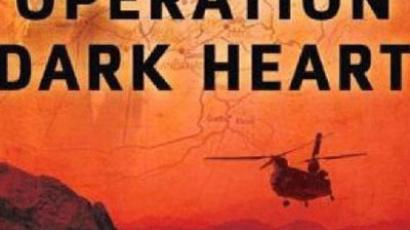"Book cover ""Operation dark heart"", author Anthony Shaffer"