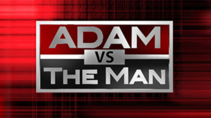 Adam vs. The Man